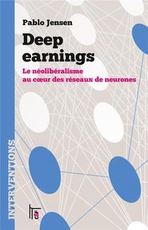 Deep Earnings : Le Neoliberalisme Au Coeur Des Reseaux De Neurones