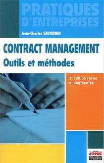 Contract Management ; Outils Et Methodes (2e Edition)