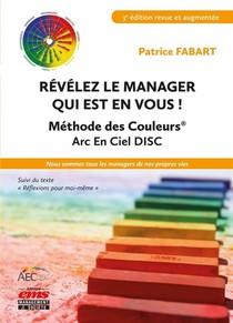 Revelez Le Manager Qui Est En Vous ! (3e Edition)