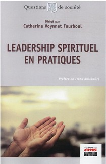 Leadership Spirituel En Pratiques