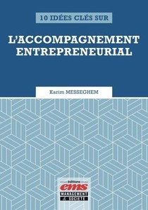 10 Idees Cles Sur L'accompagnement Entrepreneurial