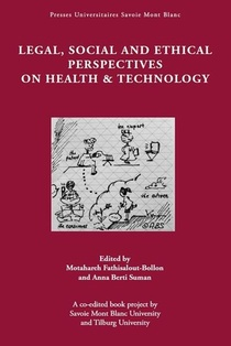 Legal, Social And Ethical Perspectives On Health & Technology