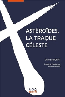 Asteroides, La Traque Celeste