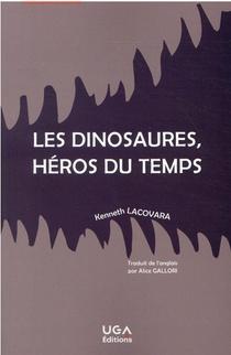 Les Dinosaures, Heros Du Temps
