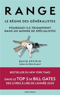 Range : Le Regne Des Generalistes ; Pourquoi Ils Triomphent Dans Un Monde De Specialistes