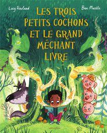 Les Trois Petits Cochons Et Le Grand Mechant Livre