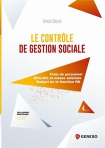 Le Controle De Gestion Sociale : Frais De Personnel, Effectifs Et Masse Salariale, Budget De La Fonction Rh