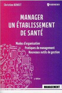 Manager Un Etablissement De Sante