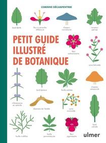 Petit Guide Illustre De Botanique