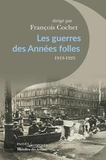 Les Guerres Des Annees Folles, 1919-1925