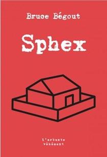 Sphex : Fantaisies Malsaines