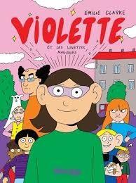 Violette Et Les Lunettes Magiques