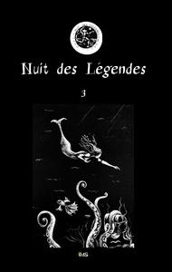Nuit Des Legendes Volume N 03