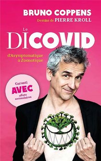 Le Dicovid : D'asymptomatique A Zoonotique