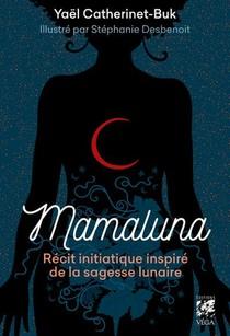 Mamaluna : Recit Initiatique Inspire De La Sagesse Lunaire