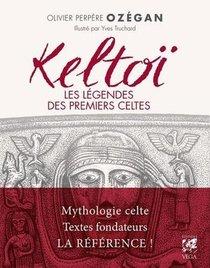 Keltoi, Les Legendes Des Premiers Celtes