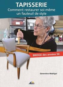 Tapisserie Comment Restaurer Soi-meme Un Fauteuil De Style