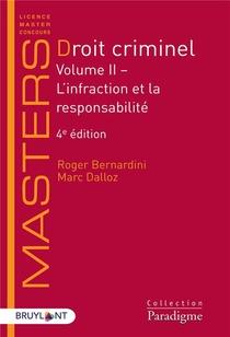 Droit Criminel T.2 ; L'infraction Et La Responsabilite (4e Edition)