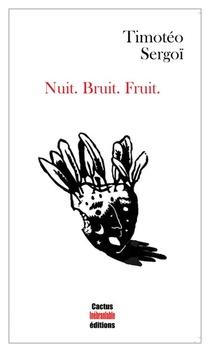 Nuit.bruit.fruit