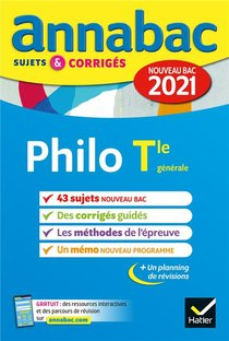 Annabac Sujets & Corriges ; Philosophie ; Terminale Generale (edition 2021)