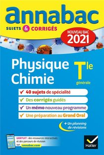Annabac Sujets & Corriges ; Physique-chimie ; Terminale Generale (edition 2021)