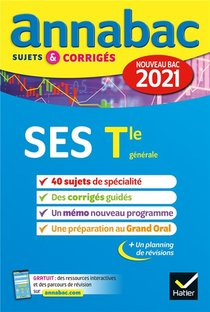 Annabac Sujets & Corriges ; Ses ; Terminale Generale (edition 2021)