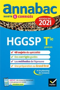 Annabac Sujets & Corriges ; Hggsp ; Terminale Generale (edition 2021)