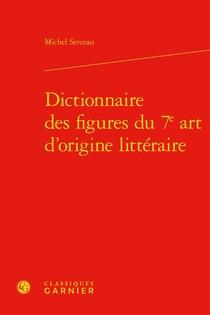 Dictionnaire Des Figures Du 7e Art D'origine Litteraire