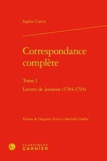 Correspondance Complete T.1 : Lettres De Jeunesse (1784-1794)
