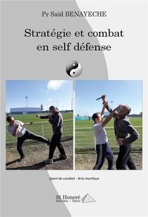 Strategie Et Combat En Self Defense