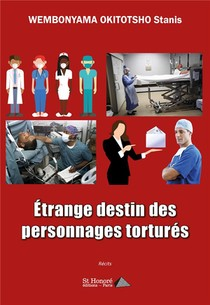 Etrange Destin Des Personnages Tortures