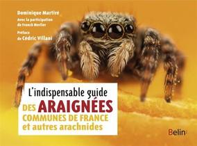 L'indispensable Guide Des Araignees De France Et Autres Arachnides