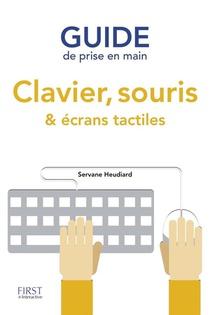 Guide De Prise En Main ; Clavier, Souris & Ecrans Tactiles