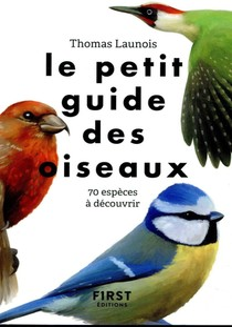 Le Petit Guide ; Des Oiseaux