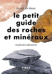 Petit Guide Des Roches Et Mineraux ; 70 Pierres A Decouvrir
