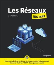 Les Reseaux Pour Les Nuls (13e Edition)
