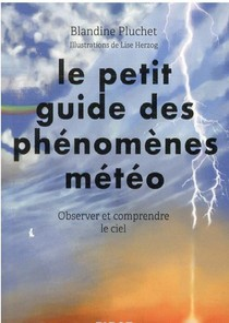 Petit Guide Des Phenomenes Meteorologiques