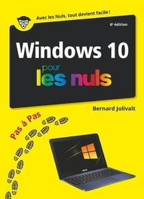 Windows 10 Pas A Pas Pour Les Nuls (6e Edition)