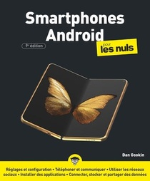 Smartphones Android Pour Les Nuls (9e Edition)