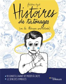 Histoires De Tatouages : Ou La Therapie Sous-cutanee