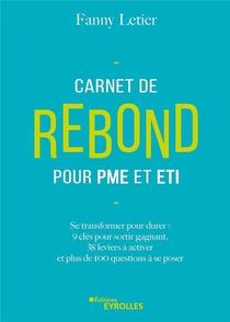 Carnet De Rebond Pour Pme Et Eti : Se Transformer Pour Durer