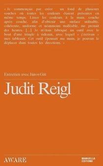 Judith Reigl, Entretien Avec Janos Gat