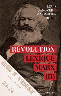 Lexique Marx T.2 ; Revolution