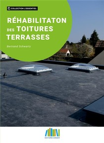 Rehabilitation Des Toitures Terrasses