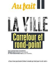 Au Fait La Ville ; Carrefour Et Rond-point