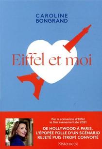 Eiffel Et Moi ; L'histoire Folle D'un Scenario Trop Grand