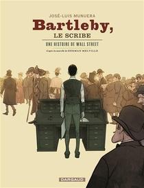 Bartleby Le Scribe ; Une Histoire De Wall Street