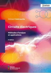 Circuits Electriques : Methodes D'analyse Et Applications (2e Edition)