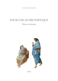 Pour Une Autre Poetique - Horace Renaissant