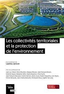 Les Collectivites Territoriales Et La Protection De L'environnement